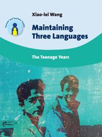 Maintaining Three Languages: The Teenage Years