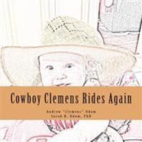 Cowboy Clemens Rides Again