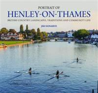 Portrait of henley-on-thames - british country landscapes, traditions and c