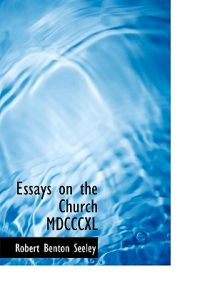 Essays on the Church MDCCCXL