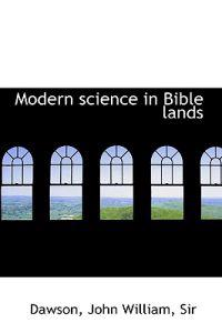Modern Science in Bible Lands