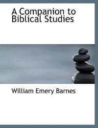 A Companion to Biblical Studies