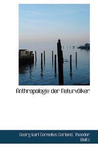 Anthropologie Der Naturv Lker
