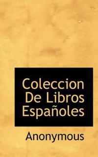Coleccion de Libros Espa Oles