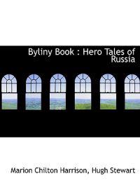 Byliny Book: Hero Tales of Russia