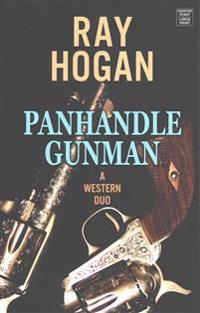 Panhandle Gunman: A Western Duo
