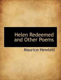 Helen Redeemed and Other Poems
