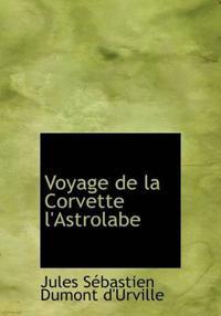 Voyage de La Corvette L'Astrolabe
