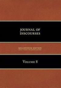 Journal of Discourses, Volume 8