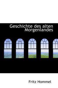 Geschichte Des Alten Morgenlandes