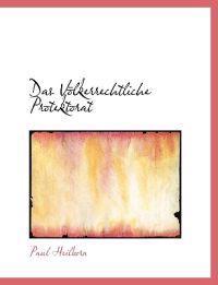 Das Volkerrechtliche Protektorat