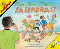 One...two...three...sassafras!