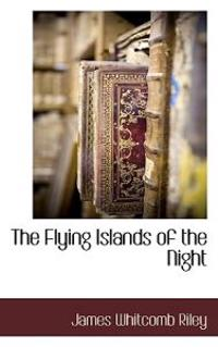 The Flying Islands of the Night