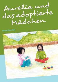 Aurelia und das adoptierte Madchen