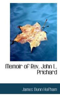 Memoir of Rev. John L. Prichard