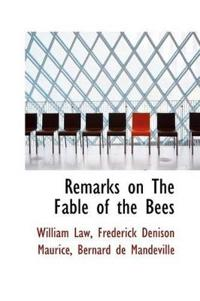 Remarks on the Fable of the Bees