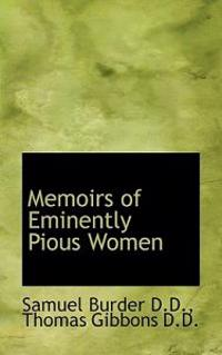 Memoirs of Eminently Pious Women