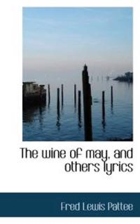 The Wine of May, and Others Lyrics