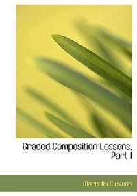 Graded Composition Lessons