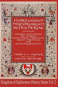 Florilegium Historiarum Septentriae