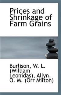 Prices and Shrinkage of Farm Grains