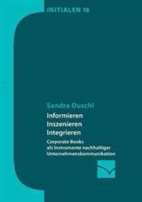 Informieren, Inszenieren, Integrieren