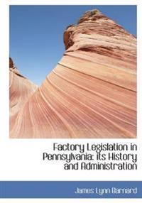 Factory Legislation in Pennsylvania