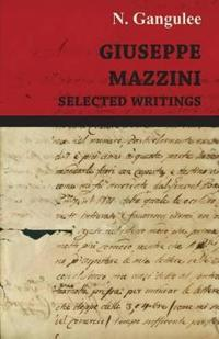 Giuseppe Mazzini -Selected Writings