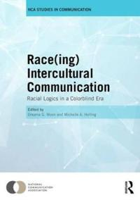 Raceing Intercultural Communication