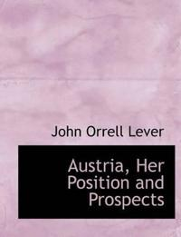Austria, Her Position and Prospects