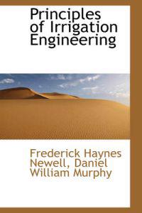 Principles of Irrigation Engineering