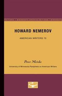 Howard Nemerov - American Writers 70: University of Minnesota Pamphlets on American Writers