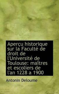 Aper U Historique Sur La Facult de Droit de L'Universit de Toulouse