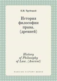 History of Philosophy of Law. (Ancient)