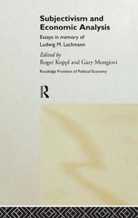 Subjectivism and Economic Analysis