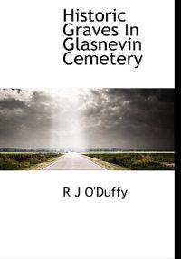 Historic Graves in Glasnevin Cemetery