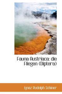 Fauna Austriaca: Die Fliegen (Diptera)