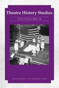 Theatre History Studies 2015, Volume 34