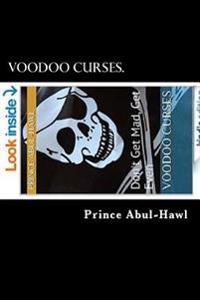 Voodoo Curses.: Don't Get Mad, Get Even