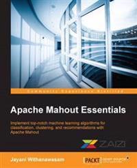 Apache Mahout Essentials