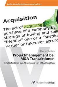 Projektmanagement Bei M&A Transaktionen