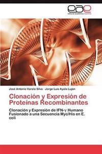 Clonacion y Expresion de Proteinas Recombinantes