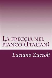 La Freccia Nel Fianco (Italian)
