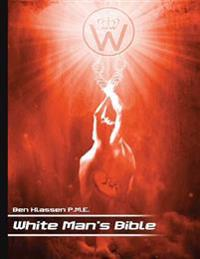 The White Man's Bible