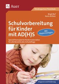 Schulvorbereitung für Kinder mit AD(H)S
