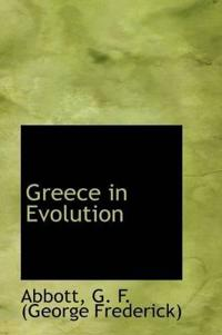 Greece in Evolution