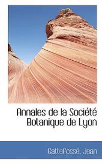 Annales de La Soci T Botanique de Lyon