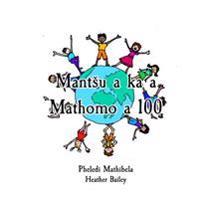 Mant?u a Ka a Mathomo a 100