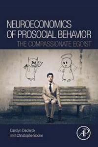 The Neuroeconomics of Prosocial Behavior