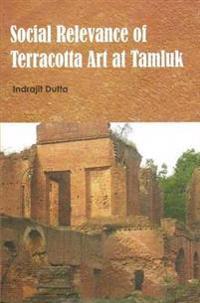 Social Relevance of Terracotta Art at Tamluk